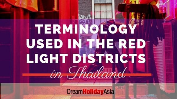 Terminology used in the red light districts of Thailand