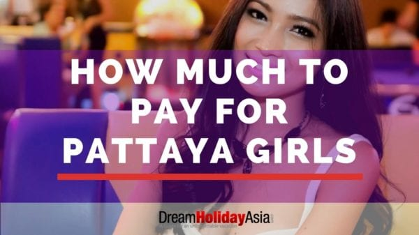 How much to pay for Thai girls in Pattaya