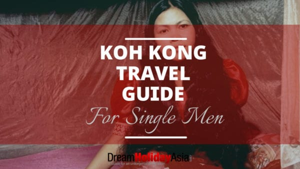 Koh Kong travel guide for single men - meet local girl