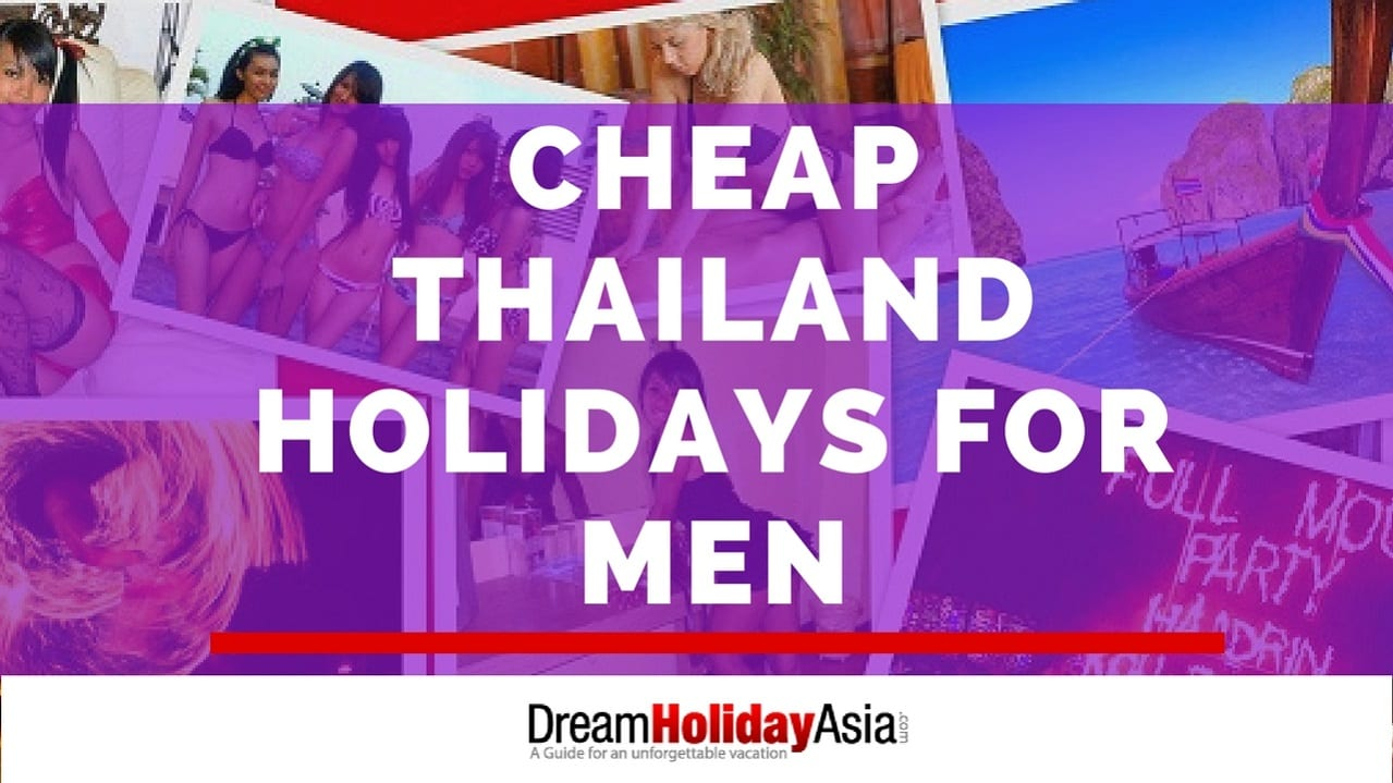 Cheap Thailand Holidays for Men