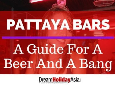 Pattaya Bars A guide for a Beer and a Bang