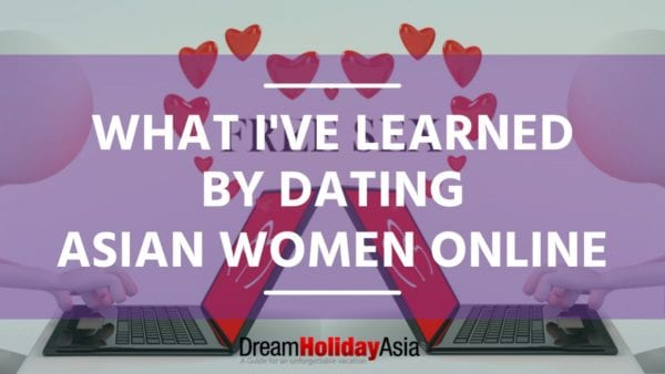 what-ive-learned-by-dating-asian-women-online