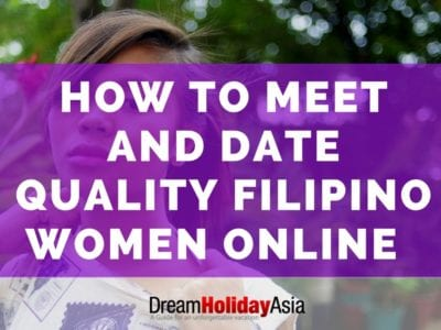 How to Meet and Date Quality Filipino Women Online