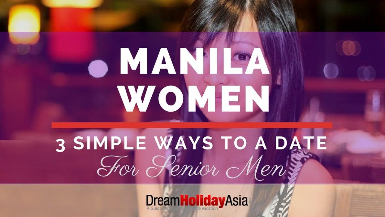 3-simple-ways-to-meet-women-in-manila-for-senior-men