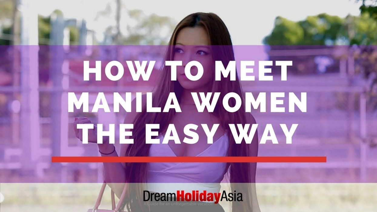 How To Meet Manila Women The Easy Way