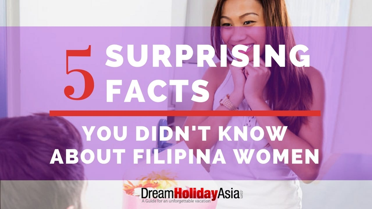 5 Surprising Facts You Didn't Know About Filipina Women