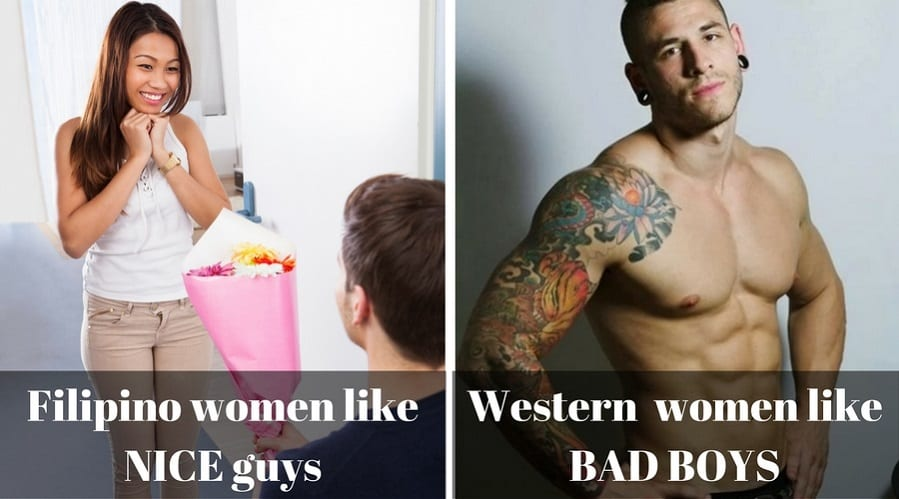 Filipino women love good guys instead western women like bad boys