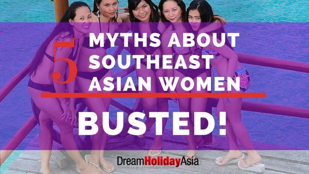 five myths south east asian women