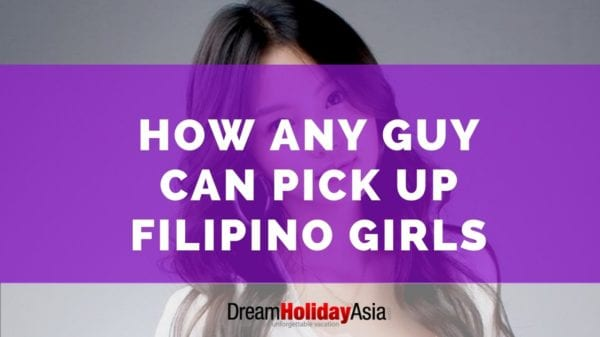 How Any Guy Can Pick Up Filipino Girls