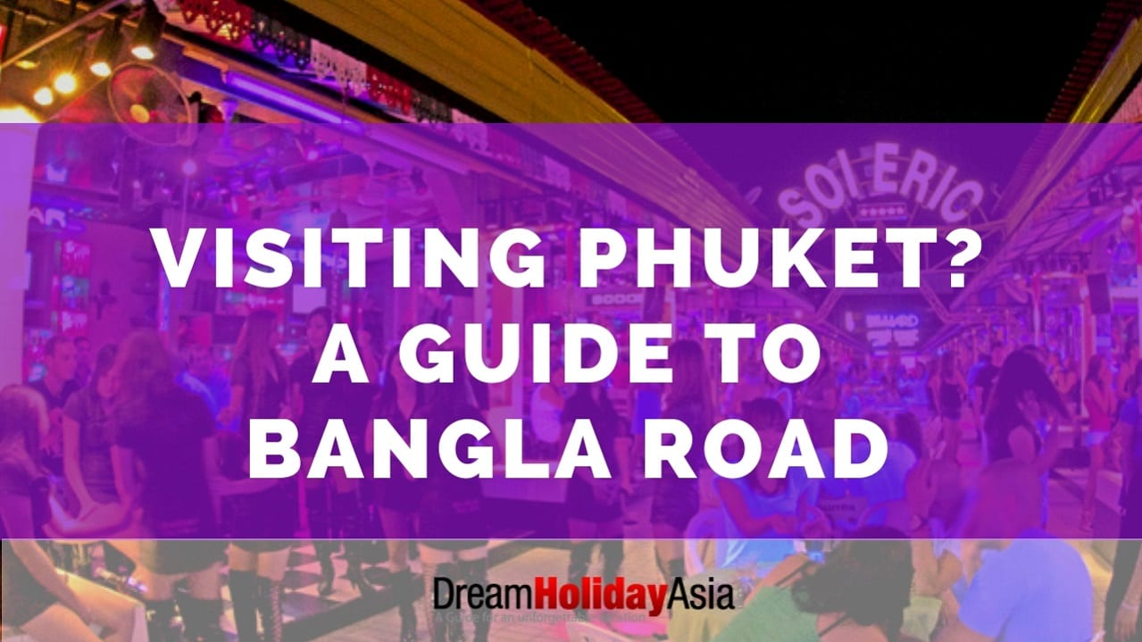 guide to bangla road phuket