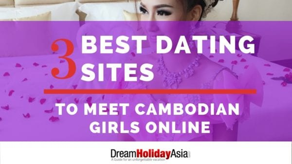 Best Dating Sites To Meet Cambodian and Khmer Girls Online
