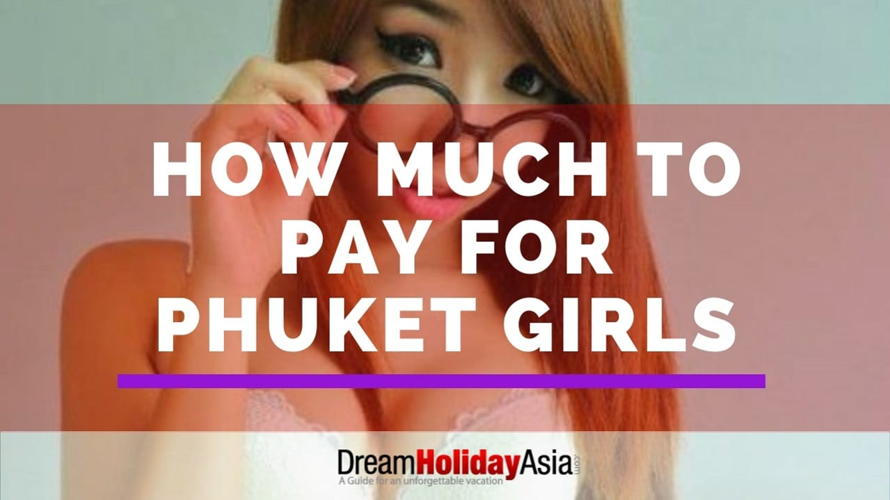 how much to pay for girls in phuket