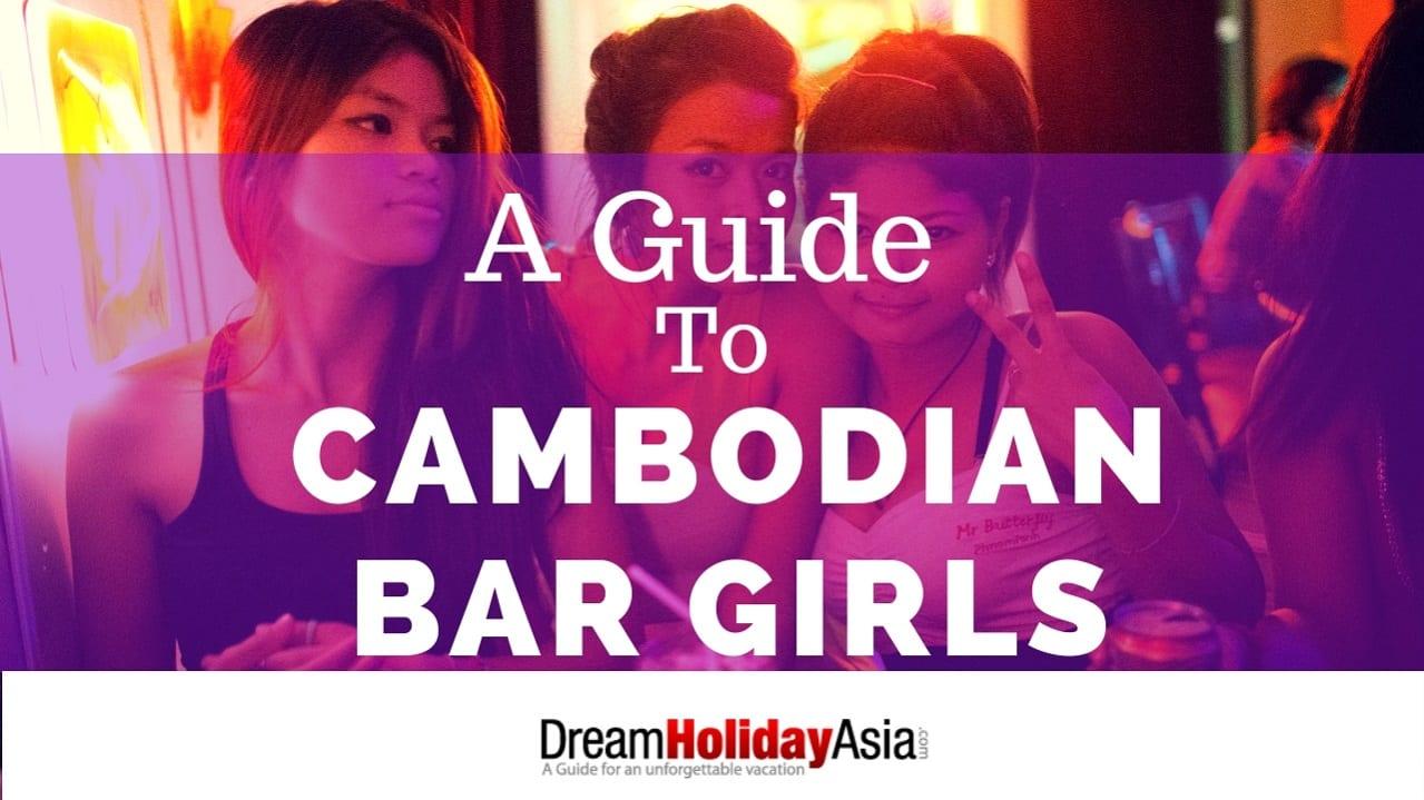 sexy cambodian bar girl guide