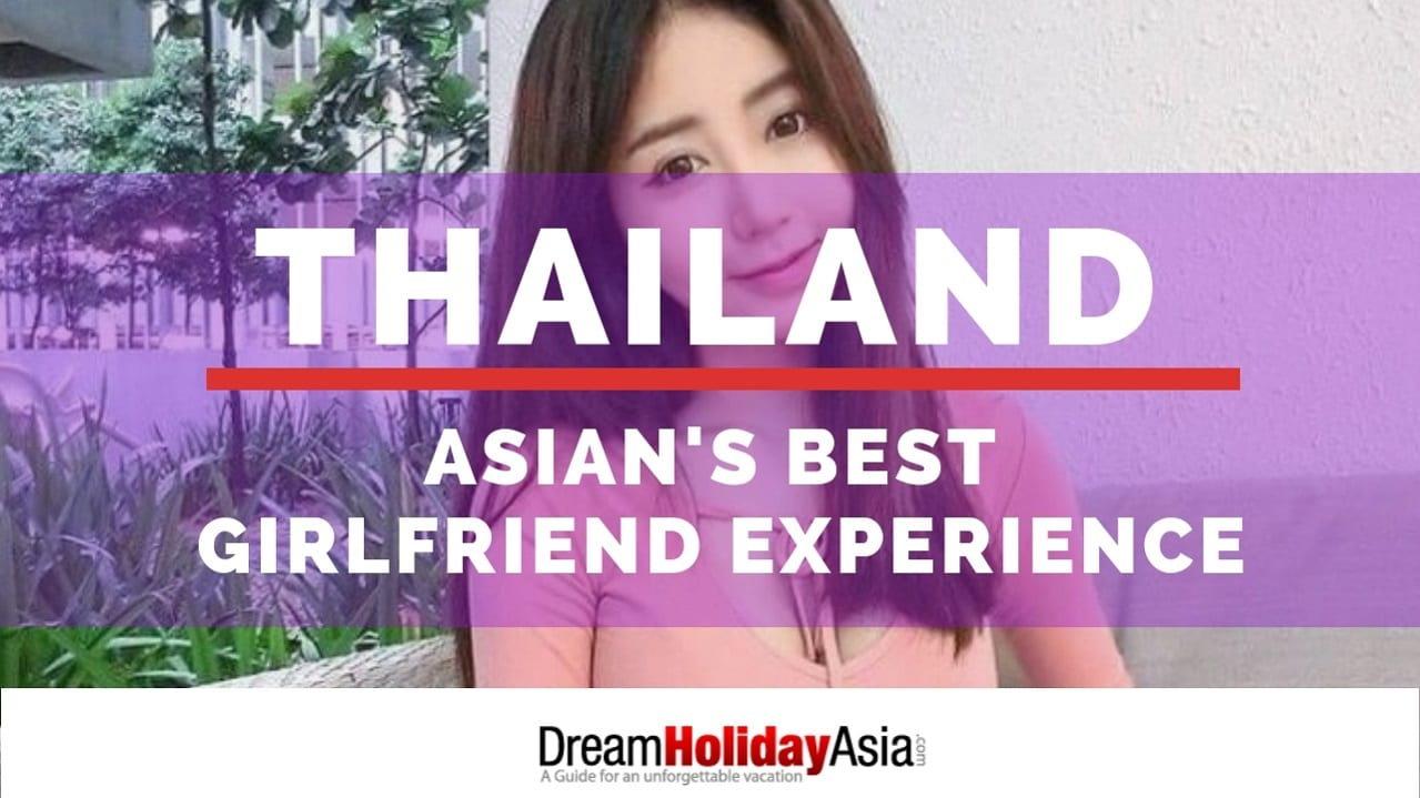 Thailand Girlfriend Experience