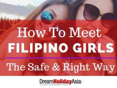 How To Meet Filipino Girls