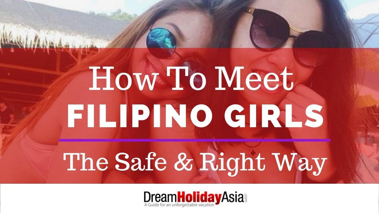 How To Meet Filipino Girls