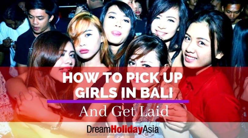 Pick Up Bali Girls