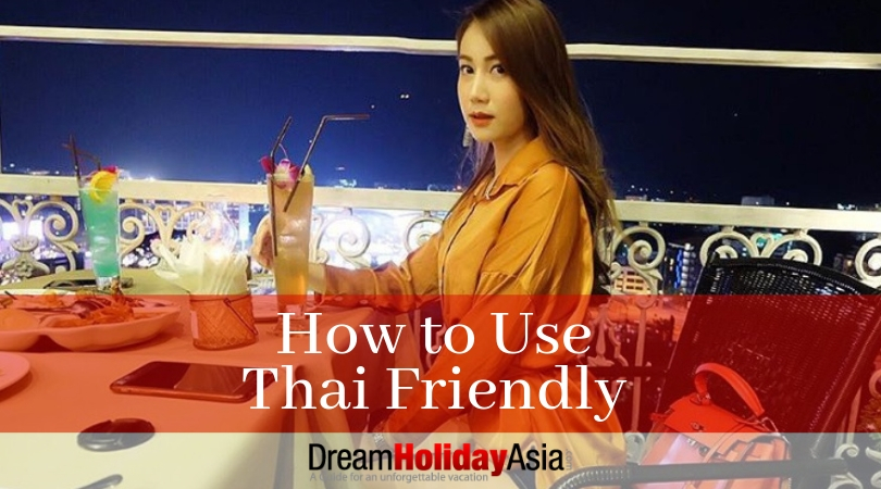 how to use thai friendly