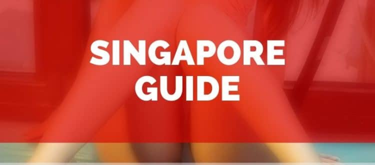 Singapore sex guide to meet girls